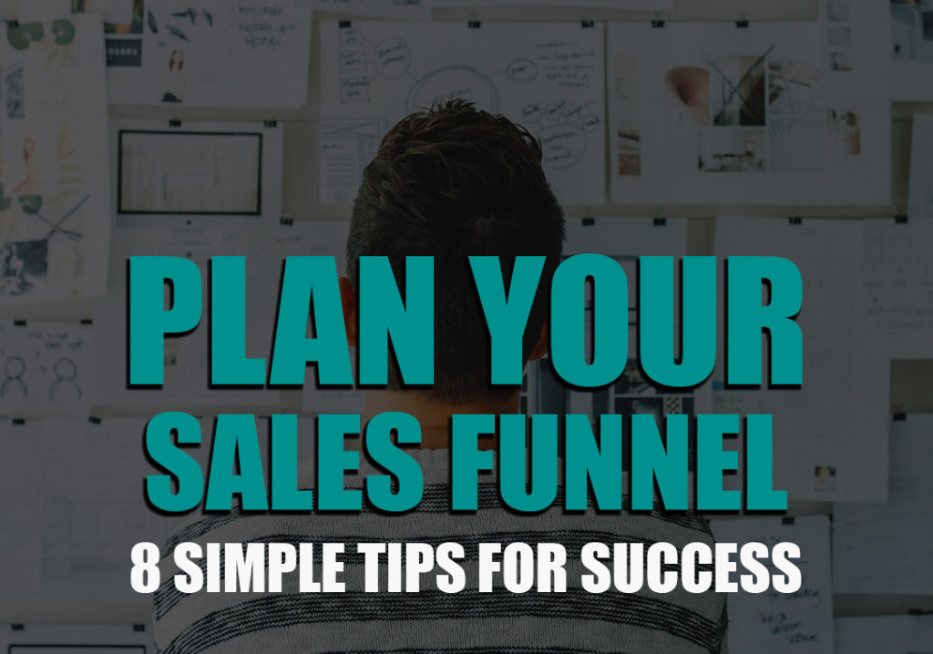 tips to help you plan your sales funnels