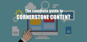 what is cornerstone content