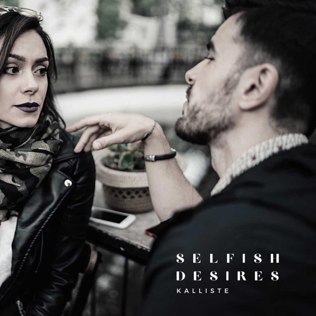 Selfish Desires by Kalliste